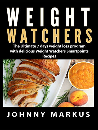 weight-watchers-the-ultimate-7-days-weight-loss-program-with-delicious-weight-watchers-smartpoints-r
