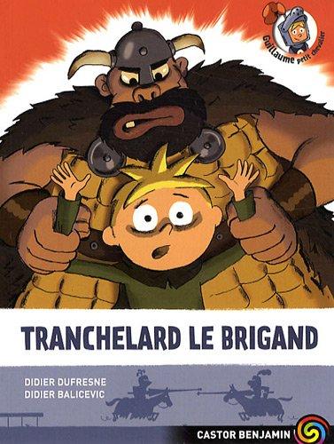 """<a href=""""/node/32740"""">Tranchelard le brigand</a>"""