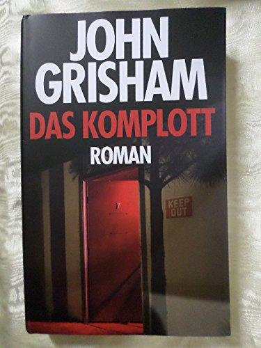 Buchseite und Rezensionen zu 'das komplott. roman.' von john grisham