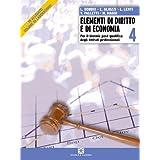 Elementi di diritto e di economia. Con laboratorio. Progetto '92. Per la 4ª classe degli Ist. professionali per i servizi commerciali
