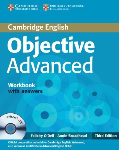 Objective Advanced Workbook with Answers with Audio CD by O'Dell, Felicity, Broadhead, Annie (2012) Paperback