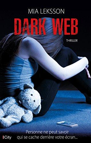 Dark Web - Mia Leksson (2017)
