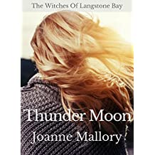 Thunder Moon (The Witches of Langstone Bay Book 1)
