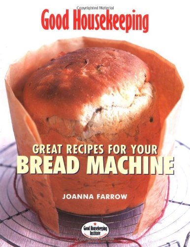 great-recipes-for-your-bread-machine-good-housekeeping
