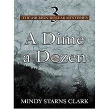 A Dime a Dozen (Thorndike Christian Mystery)