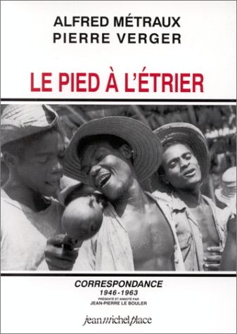 Le pied à l'étrier. Correspondance 1946-1963
