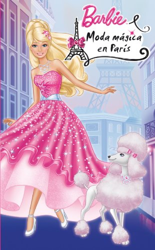 Magical fashion in Paris (Barbie, first readings)