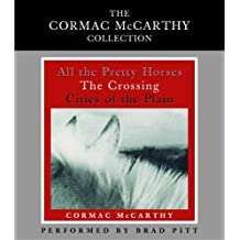 The Cormac McCarthy Value Collection: All the Pretty Horses, The Crossing, Cities of the Plain