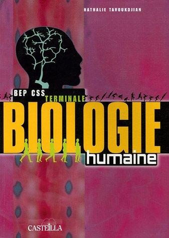 Biologie humaine BEP Carrières Sanitaires et Sociales Tle