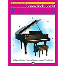 Alfred's Basic Piano Library: Lesson Book Level 4 by Palmer, Willard, Manus, Morton, Lethco (1999) Paperback