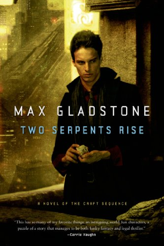 Two Serpents Rise (Craft Sequence) por Max Gladstone