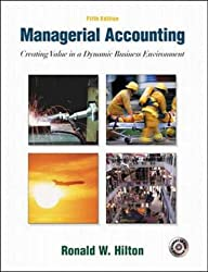 Managerial Accounting: Creating Value in a Dynamic Business Environment