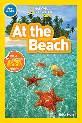 National Geographic Kids Readers: At the Beach (National Geographic Kids Readers: Level Pre-Reader)