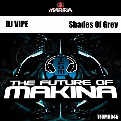 Shades Of Grey (Makina Mix)