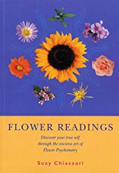 Flower Readings: Discover your true self with flowers through the ancient art of Flower Psychometry