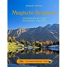 Das große kleine Buch: Magische Bergseen: Wandern in den Niederen Tauern