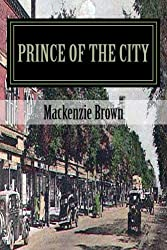 Prince of the City: Volume 2 by Mackenzie Brown (2014-01-09)