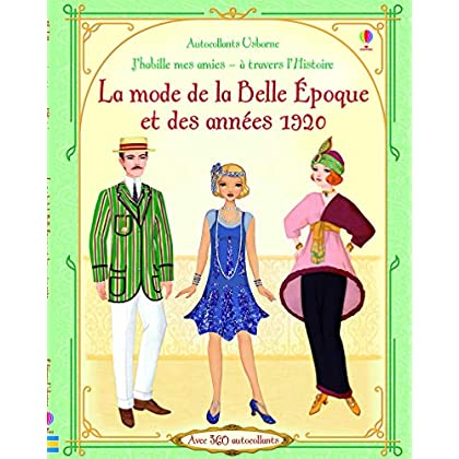 J'habille mes amies à travers l'Histoire : La mode de La Belle Epoque et des années 1920