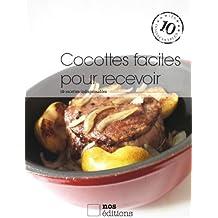 Cocottes faciles pour recevoir (Les indispensables t. 36) (French Edition)