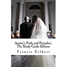 Austen's Pride and Prejudice (Annotated): The Study Guide Edition (Creative Study Guide Editions Book 5) (English Edition)