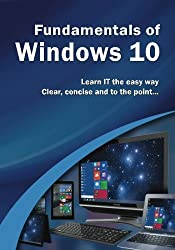Fundamentals of Windows 10 (Computer Fundamentals) by Kevin Wilson (2015-08-26)