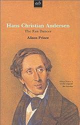 Hans Christian Andersen: The Fan Dancer