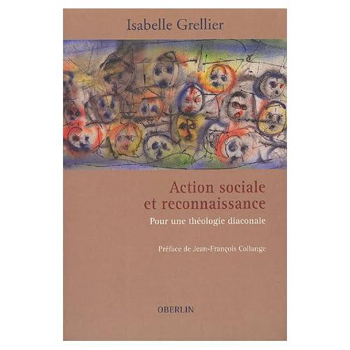 Action sociale et reconnaissance : Pour une théologie diaconale