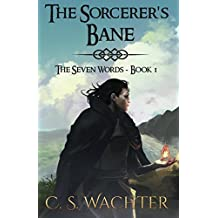The Sorcerer's Bane (The Seven Words)