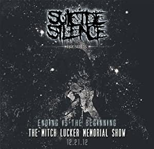 The Mitch Lucker Memorial Show (Ending Is The Beginning)