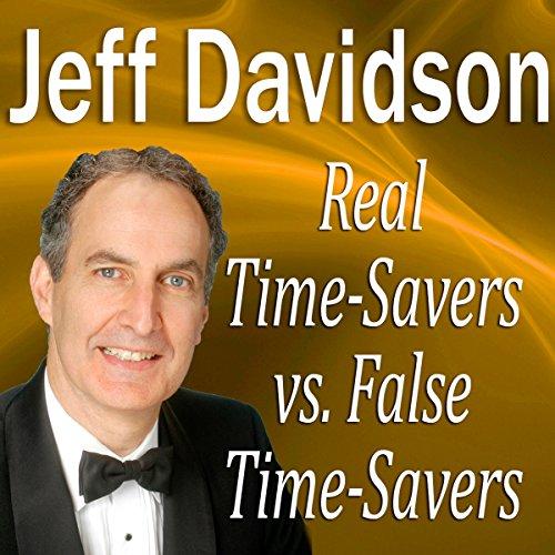 Real TimeSavers vs. False TimeSavers  Audiolibri
