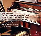 Karg-Elert: Óperas De Wagner Para Armonio Y Piano