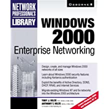 Windows 2000 Enterprise Networking (Network Professionals Library)