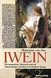 Iwein: Mittelhochdeutsch /Neuhochdeutsch - Hartmann von Aue