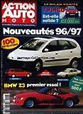 ACTION AUTO MOTO [No 20] du 01/01/1996 - NOUVEAUTES 96 - 97 100 REVELATIONS BREAK 406 MEGANE 4 PORTES MEGANE MONOSPACE PREMIER ESSAI DE - BMW Z3 BILAN VERITE TWINGO - EST-ELLE SOLIDE TEST - UN AUTORADIO POUR 500F