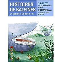 Histoires de baleines en pourquoi et comment