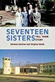 Seventeen Sisters: Tell Their Story (English Edition)
