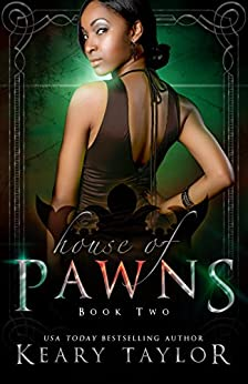 House of Pawns (House of Royals Book 2) by [Taylor, Keary]