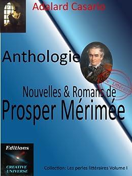 Nouvelles & Roman de Prosper Mérimée (Perles littéraires t. 1) par [Casario, Adalard]