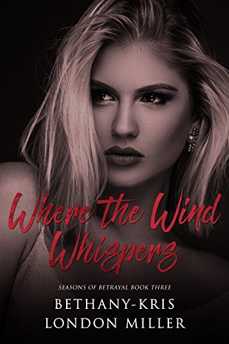 Where the Wind Whispers (Seasons of Betrayal Book 3) (English (Outfits Sexy Gangster)