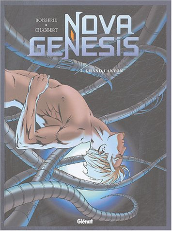 Nova Genesis, Tome 2 : Grand Canyon