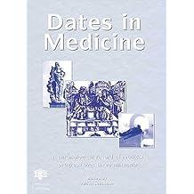 Dates in Medicine