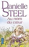 Telecharger Livres Au nom du coeur (PDF,EPUB,MOBI) gratuits en Francaise