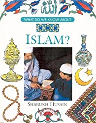 Islam (What Do We Know About...? (Bedrick))