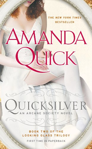 quicksilver-book-two-of-the-looking-glass-trilogy-arcane-society-series