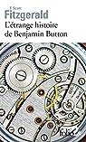 L'étrange histoire de Benjamin Button - La lie du bonheur par Fitzgerald