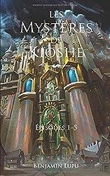 Les Mystères de Kioshe: intégrale 1 (épisodes 1–5)