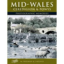 Francis Frith's Mid Wales, Ceredigion and Powys