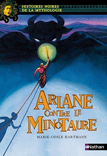 Ariane contre le minotaure par Marie-Odile Hartmann