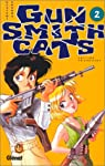 Gunsmith Cats Edition simple Tome 2
