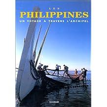 Les Philippines. Un voyage à travers l'archipel